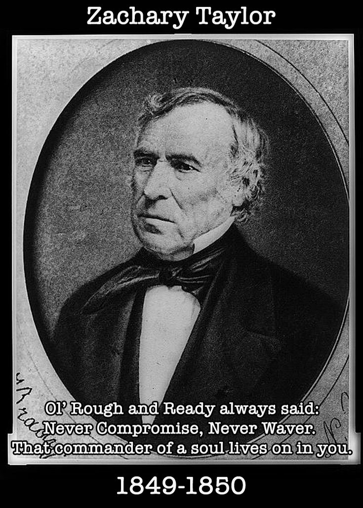Presidential Compliments: Zachary Taylor