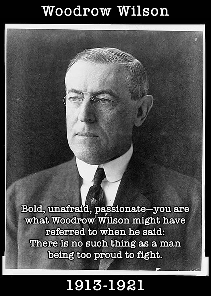 Presidential Compliments: Woodrow Wilson