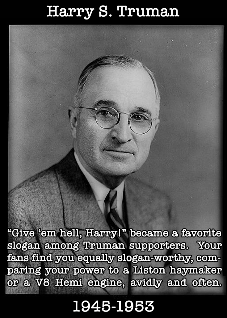 Presidential Compliments: Harry Truman