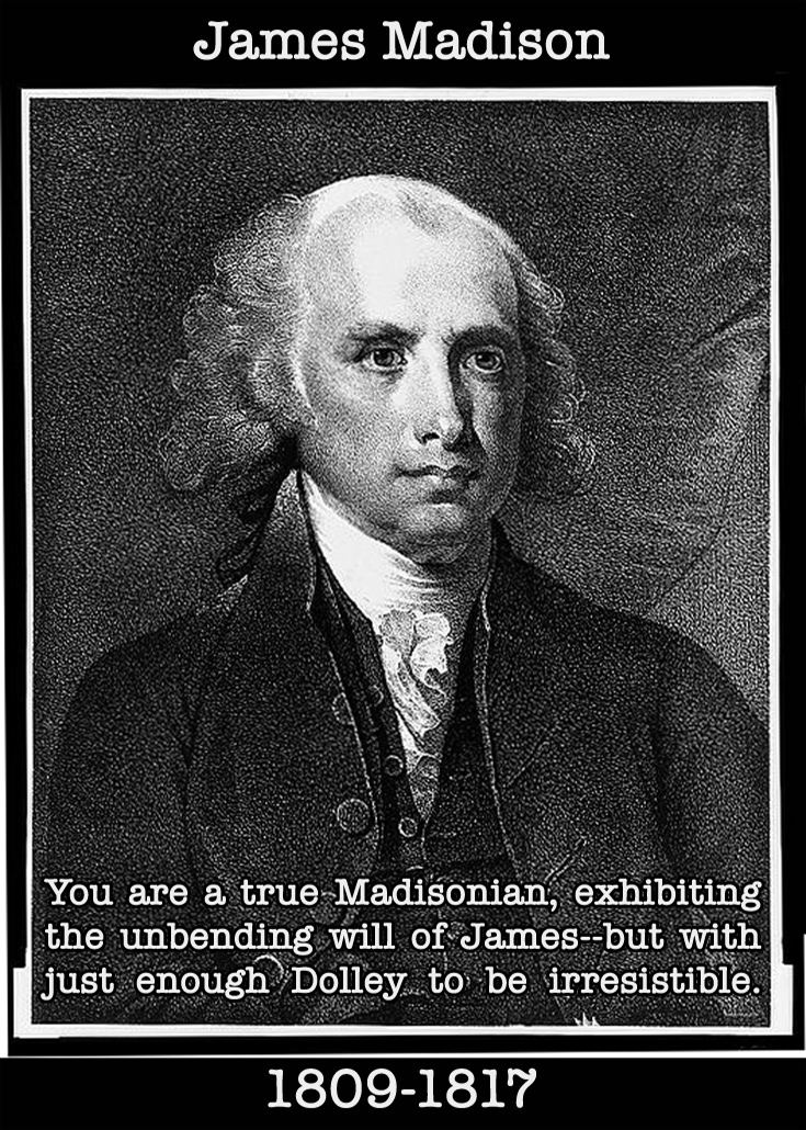 Presidential Compliments: James Madison