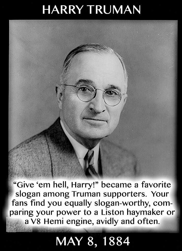 Taurean Compliments: Harry Truman