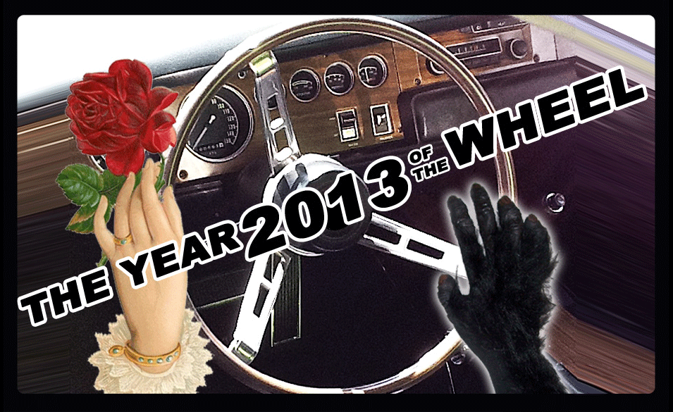 2013 The Year of the Wheel