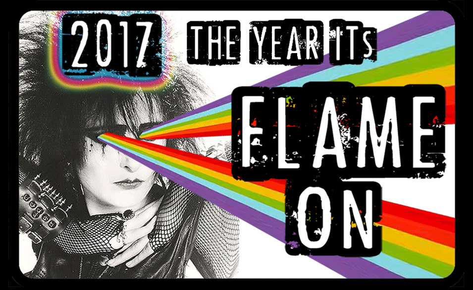 2017 The Year it's Flame On