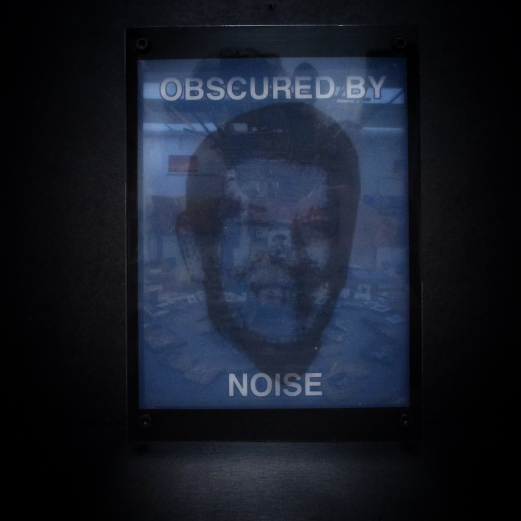 Obscured By Noise - Edition 1 of 5